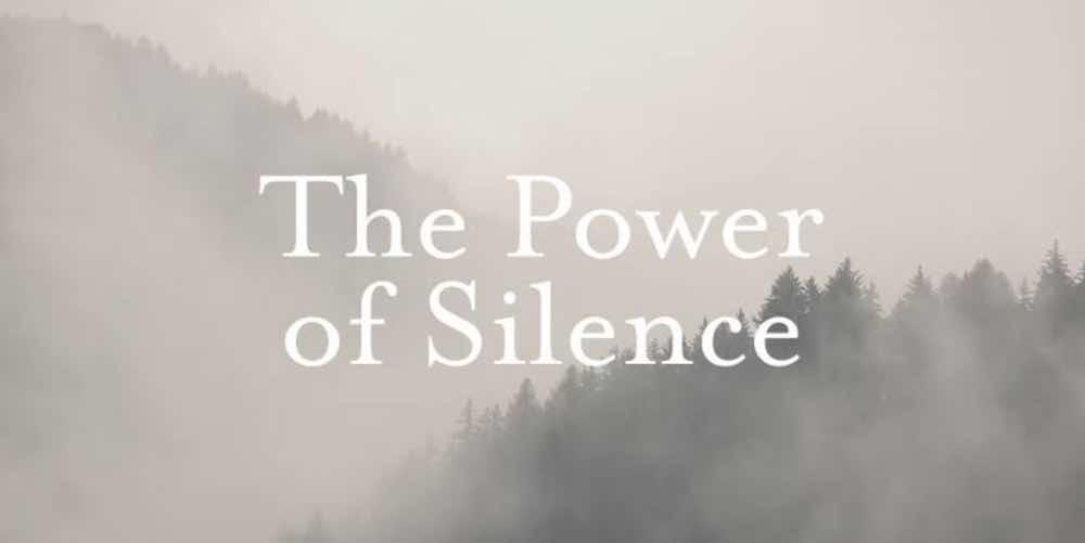 Kekuatan Keheningan