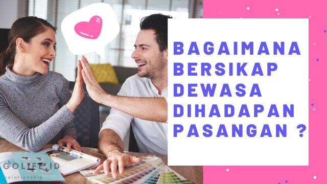 Bersikap Dewasa Dihadapan Pasangan