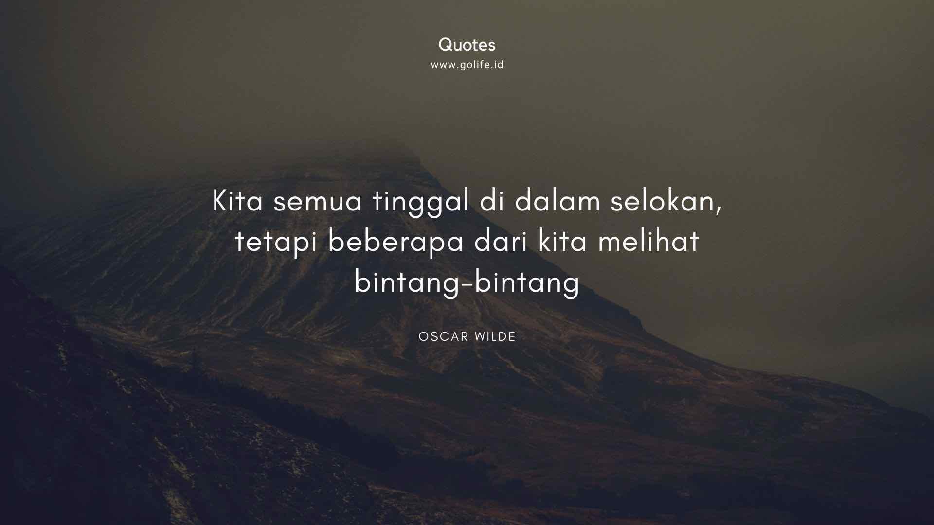 Quotes Oscar Wilde Tentang Melihat Bintang-Bintang
