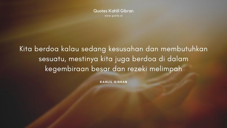 Quote Kahlil Gibran Tentang Berdoa