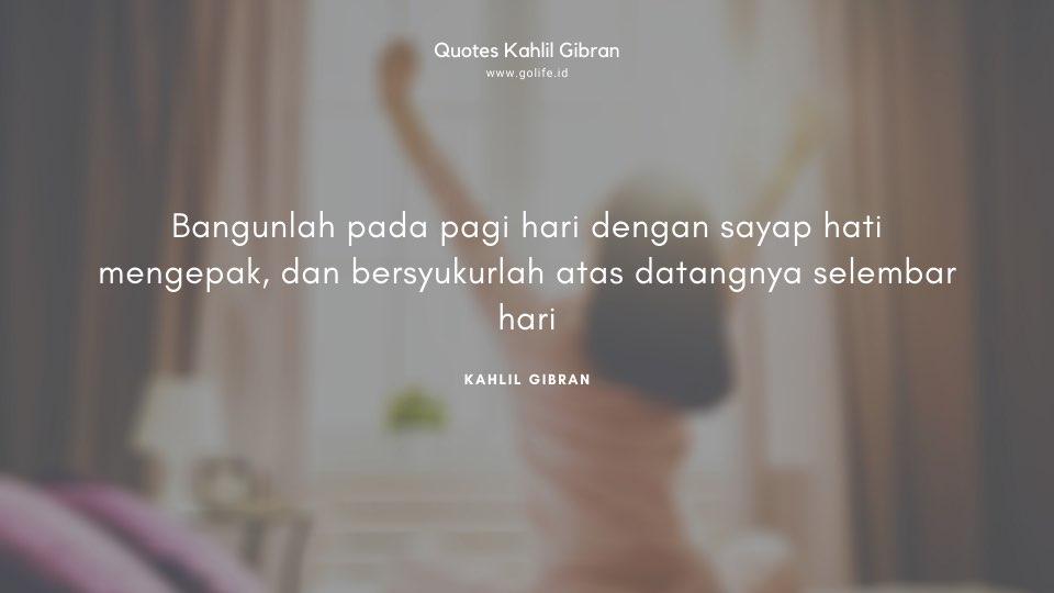Quote Kahlil Gibran Tentang Bersyukur