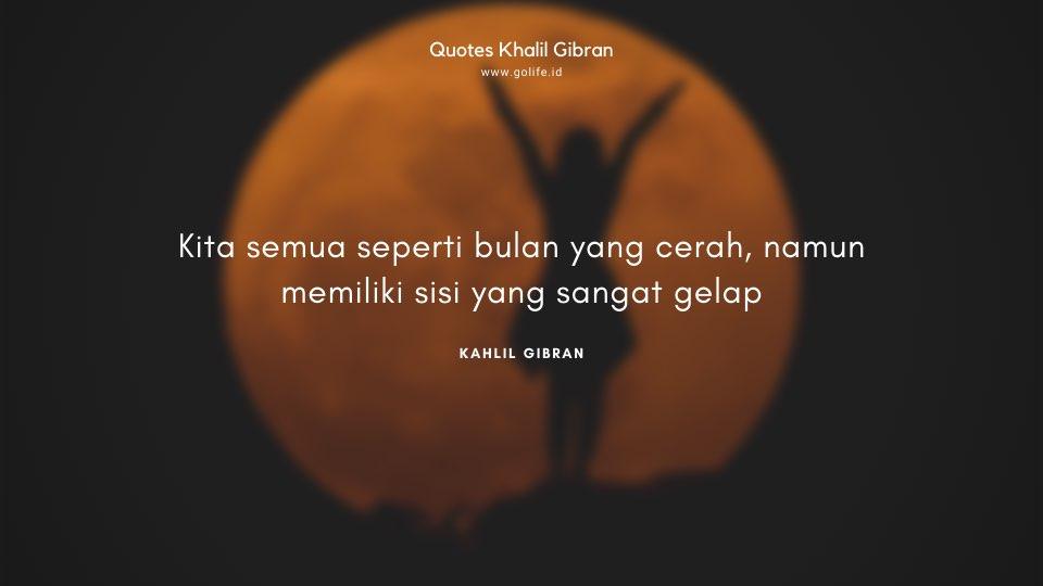 Quote Kahlil Gibran Tentang Bulan