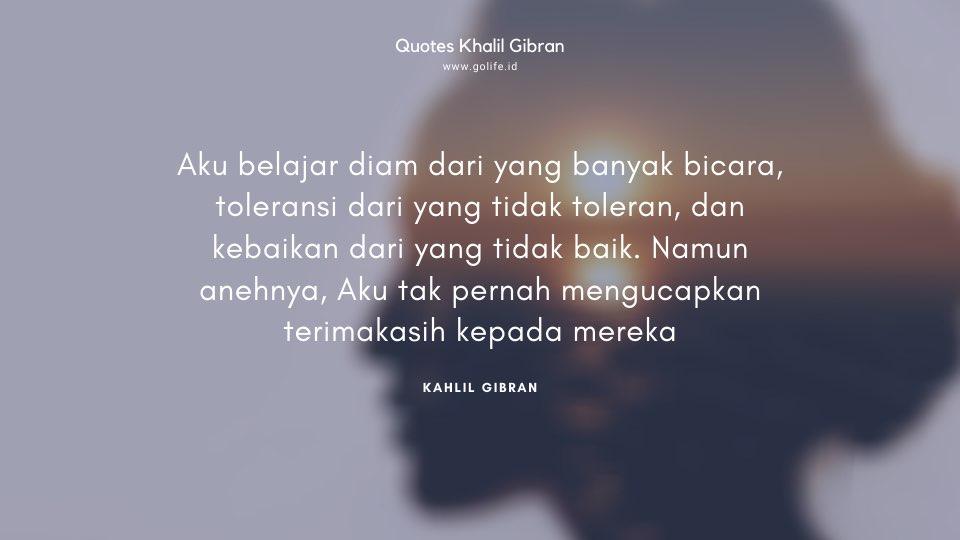 Quote Kahlil Gibran Tentang Diam