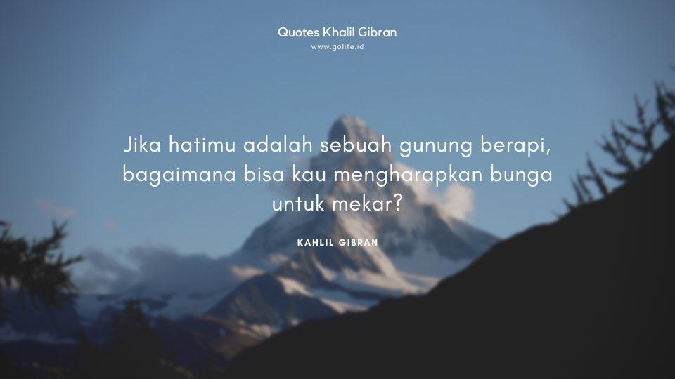 Quote Kahlil Gibran Tentang Hati
