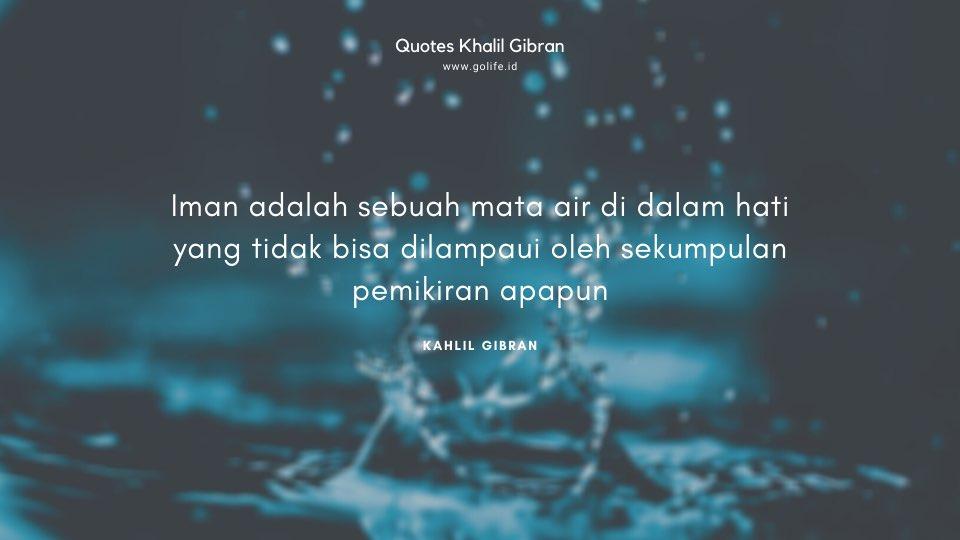 Quote Kahlil Gibran Tentang Iman