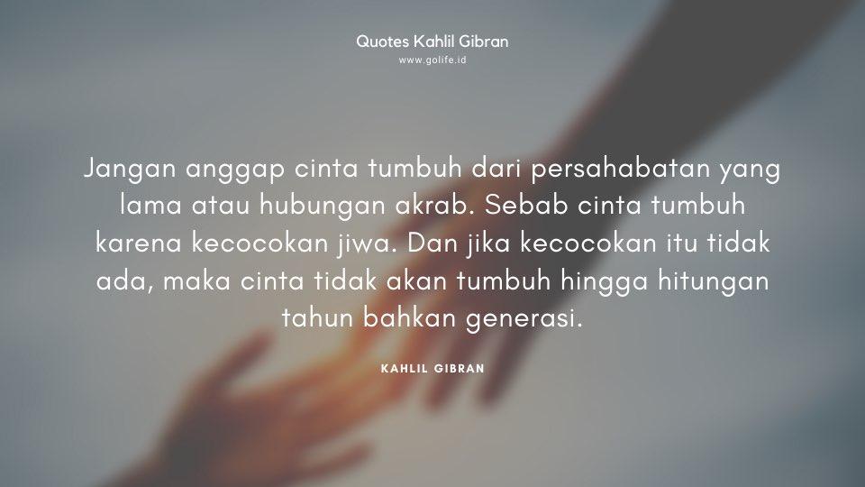 Quote Kahlil Gibran Tentang Kecocokan Jiwa