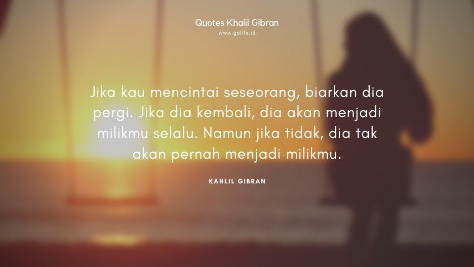 Quote Kahlil Gibran Tentang Mencintai Seseorang