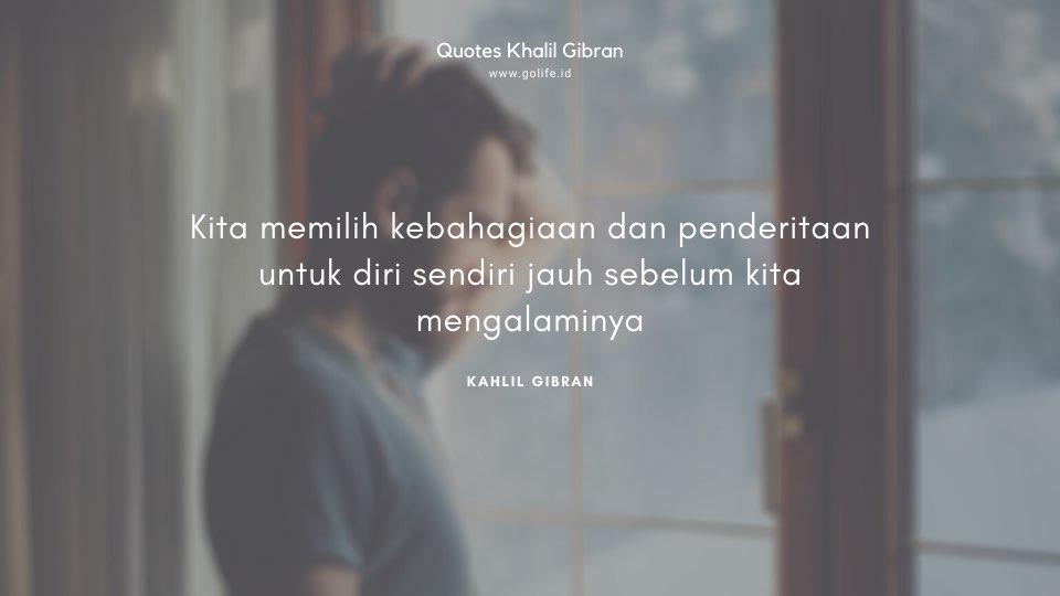 Quote Kahlil Gibran Tentang Penderitaan dan Kebahagiaan