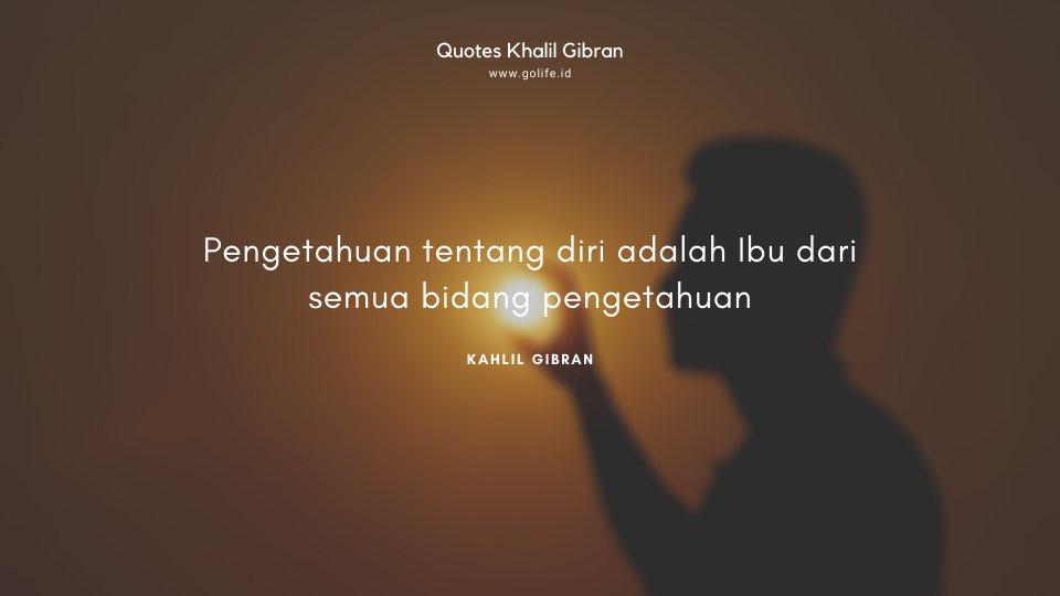 Quote Kahlil Gibran Tentang Pengetahuan