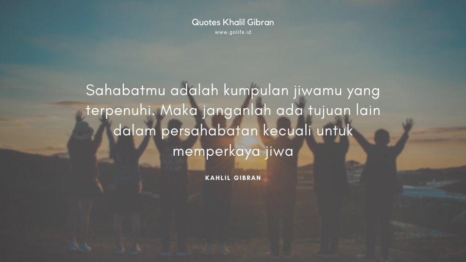Quote Kahlil Gibran Tentang Persahabatan