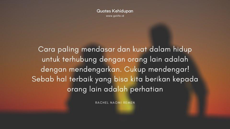 Quote Rachel Naomi Remen Tentang Memberi Perhatian