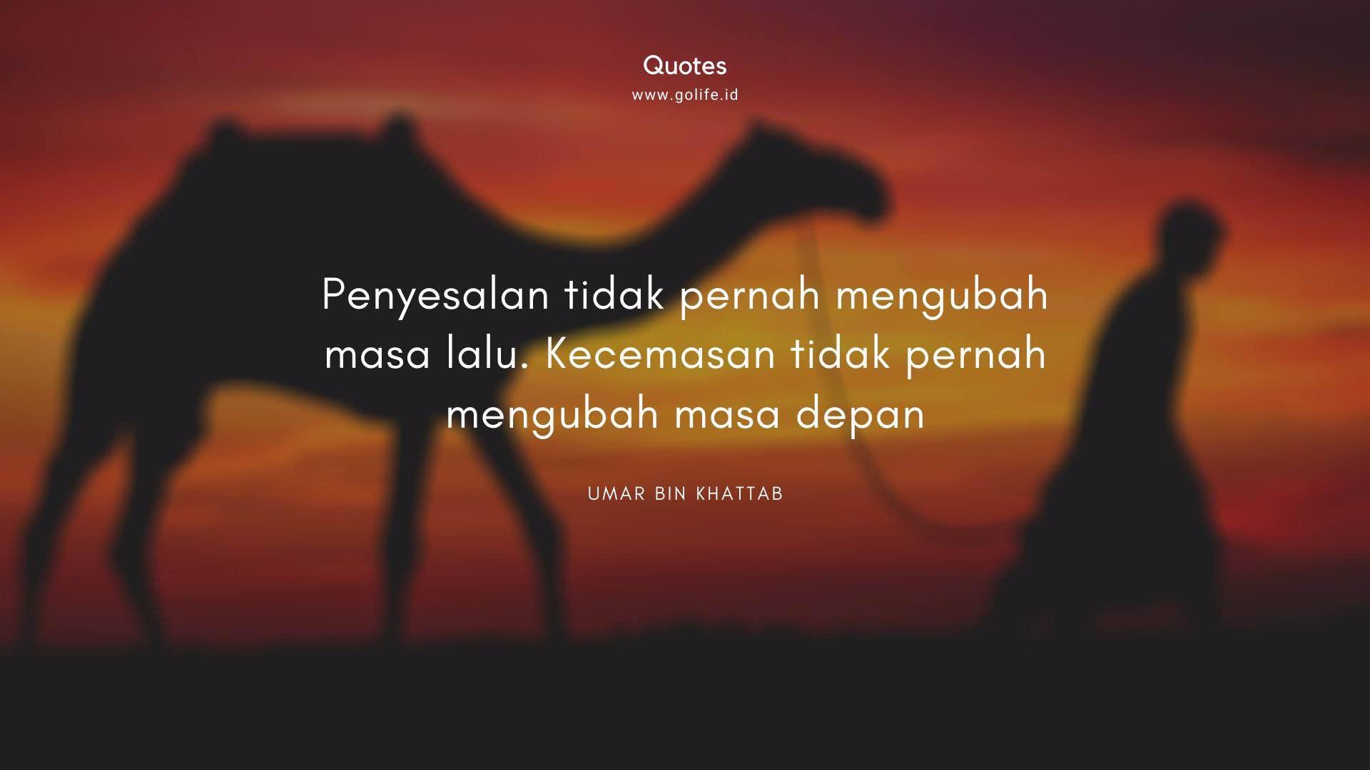 Quotes Umar Bin Khatab Tentang Penyesalan