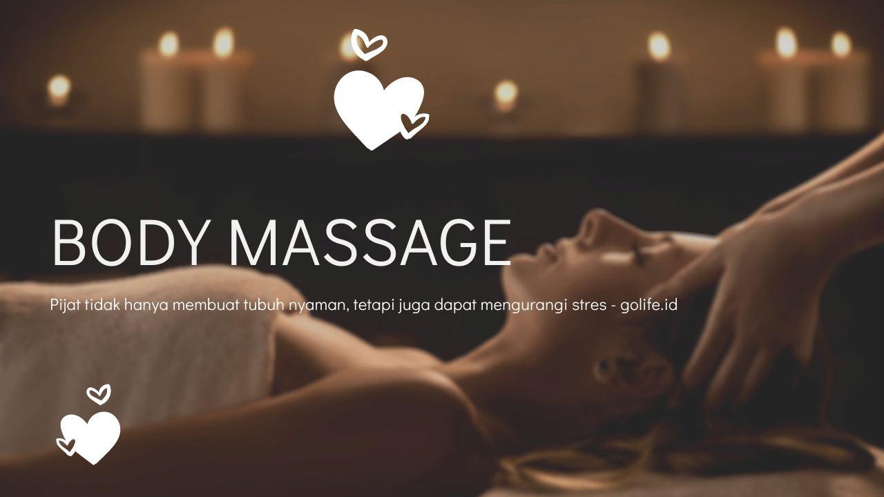 Manfaat Body Massage Untuk Kebugaran Tubuh