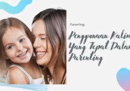Penggunaan Kalimat Dalam Parenting