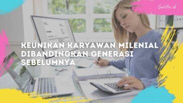 Keunikan Karyawan Milenial