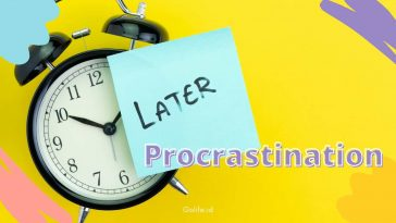 Tipe Prokrastinasi | Gangguan Suka Menunda Pekerjaan