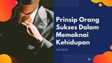 Prinsip Hidup Orang Sukses