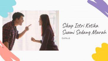 Sikap Istri Ketika Suami Marah