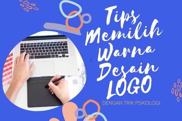 Tips Memilih Warna Logo Desain